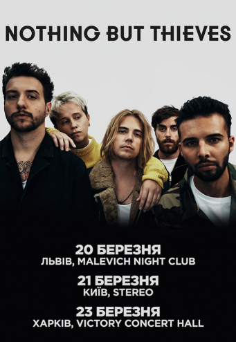 Nothing but Thieves в Харькове